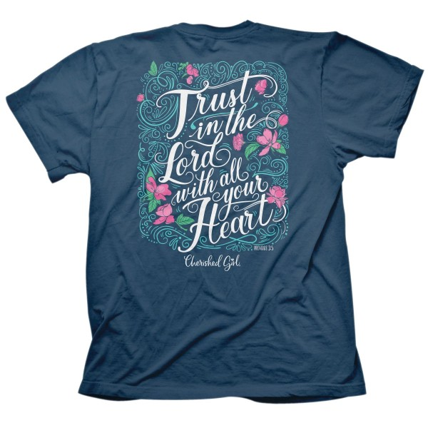 Trust In The Lord – Cherished Girl ® Girlie-Shirt